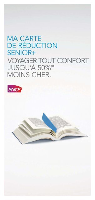 Carte Senior Sncf.Ma Carte De Ra C Duction Senior Voyager Tout Confort Sncf Com