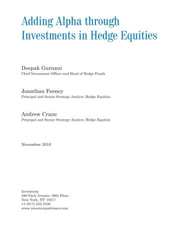 hedge equities The eurekahedge hedge fund index tracks the dynamics of investment managers who strictly invest in single manager hedge funds.