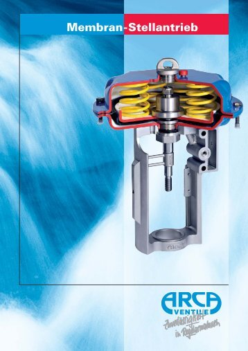 Membran-Stellantrieb - Arca-Regler GmbH