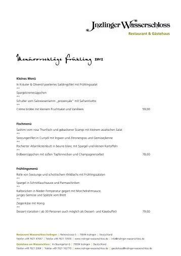 Menüvorschläge Frühling 2012 - Wasserschloss Inzlingen