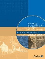 Plan stratégique 2002-2007 - Société d'habitation du Québec