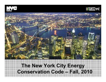 The New York City Energy Conservation Code Fall 2010 NYCECC