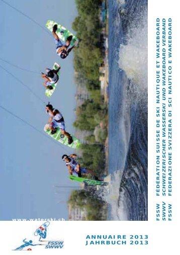 annuaire 2013 jahrbuch 2013 - Fédération Suisse de Ski nautique ...