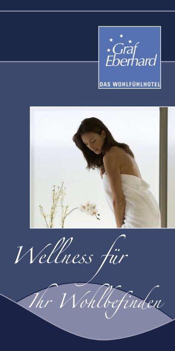 """""""Wellness für Ihr Wohlbefinden"""" herunter - Hotel Graf Eberhard"""