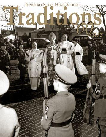 Traditions Annual Report 2003-2004.indd - Junipero Serra High ...