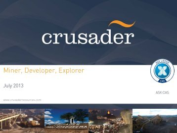 Corporate Presentation – July 2013 - Crusader Resources