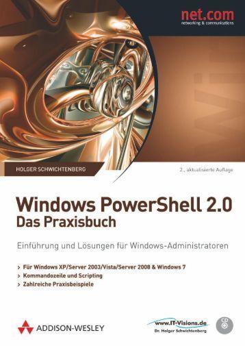 Windows Powershell 2.0 - Das Praxisbuch - *ISBN ...