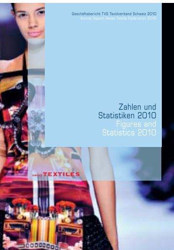 Zahlen und Statistiken 2010 - Textilverband Schweiz