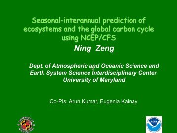 Predicting Ecosystems and Carbon Cycle using NCEP/CFS ...