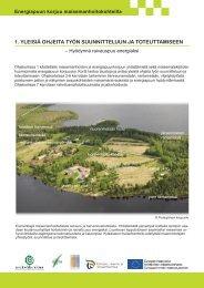 1. yleisiä ohjeita työn suunnitteluun ja toteuttamiseen - ProAgria Oulu