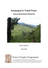 Kunjungan ke Tanah Wana: - Forest Peoples Programme