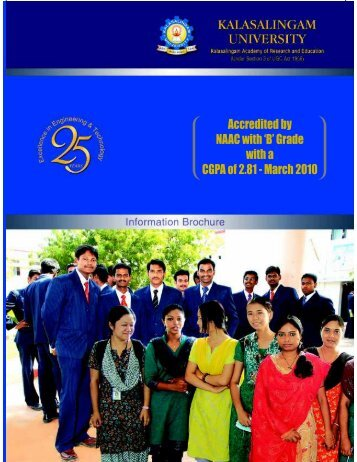 Accredited by NAAC with 'B' Grade with a - Kalasalingam University