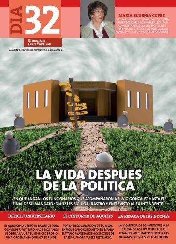 LA VIDA DESPUES DE LA POLITICA - Día 32