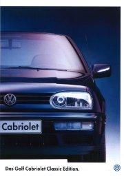 Das Golf Cabriolet Classic Edition. @ - Volkswagen Classic
