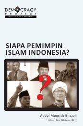 SIAPA PEMIMPIN ISLAM INDONESIA? - Democracy Project