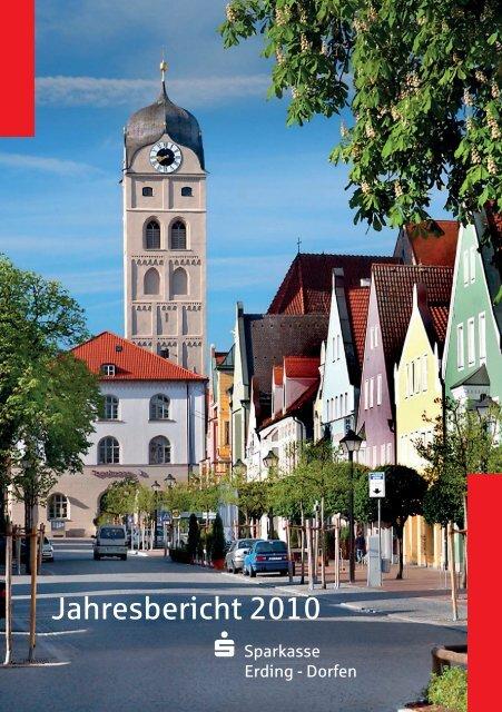 Jahresbericht 2010 - und Stadtsparkasse Erding - Dorfen