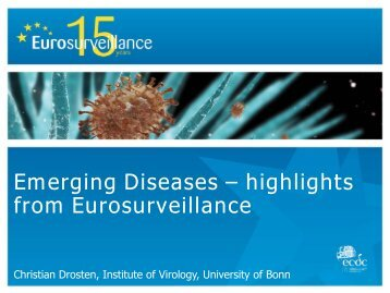 Emerging Diseases – highlights from Eurosurveillance