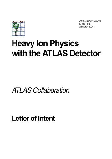 Heavy Ion Physics with the ATLAS Detector - US Atlas - Brookhaven ...