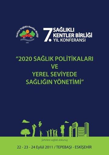 22 - 23 - 24 Eylül 2011 / TEPEBAŞI - ESKİŞEHİR - Türkiye Sağlıklı ...
