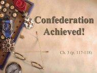 Confederation Achieved