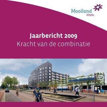 Jaarbericht 2009 Kracht van de combinatie - Mooilandnet :: Geen ...