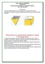 Descrizione di un esperimento compiuto in classe il 18 maggio 2007