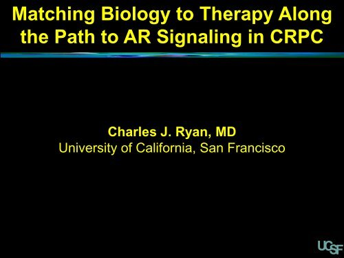 Matching Biology to Therapy Along the Path to AR Signaling in CRPC