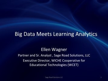 Big Data Meets Learning Analytics - WCET - WICHE