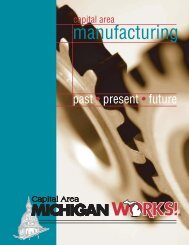 Past, Present and Future - Capital Area Michigan Works!