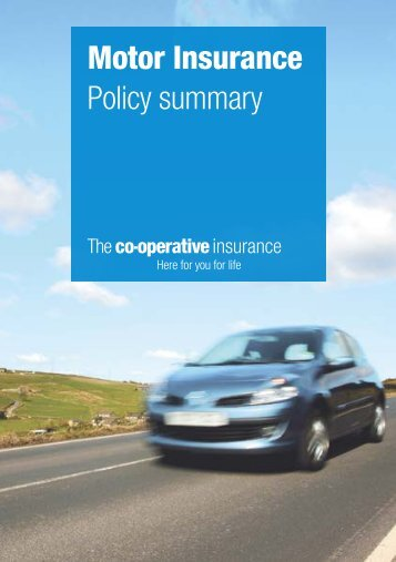Motor Insurance Policy summary - The Co-operative Insurance