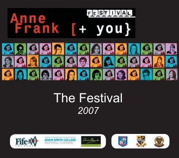 of the Anne Frank [+ you} Festival 2007 - Home Page