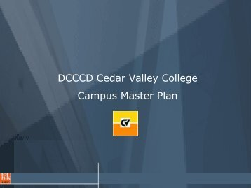 DCCCD Cedar Valley College Campus Master Plan