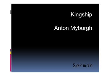 Sermon Kingship Anton Myburgh