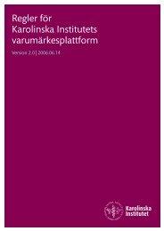 Regler för Karolinska Institutets varumärkesplattform - Internwebben ...