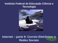 Internet – parte II: Correio Eletrônico e Redes Sociais