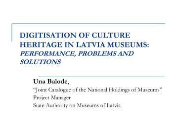 DIGITISATION OF CULTURE HERITAGE IN LATVIA ... - Academia