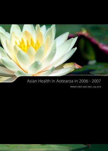 Asian Health in Aotearoa in 2006 - 2007: trends since 2002-2003