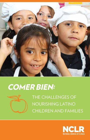 Comer bien: - National Council of La Raza