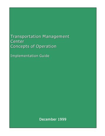 Transportation Management Center Concepts of Operations