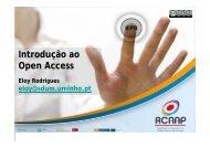 INTRODUÇÃO AO OPEN ACCESS - Dr. Eloy Rodrigues - H.U.C.