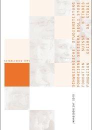 Jahresbericht 2010 established 1991 - Schweizerische Studienstiftung