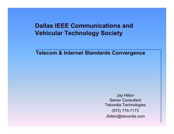 Telecom and Internet Standards Convergence - Cvt-dallas.org