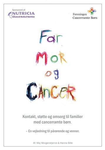 Far, mor & cancer - Kemoland