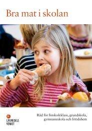 Bra mat i skolan 2007 - Livsmedelsverket
