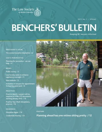 Benchers Bulletin, Spring 2011 - The Law Society of British Columbia