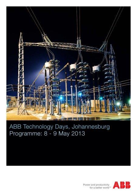 ABB Technology Days, Johannesburg Programme: 8 - 9 May 2013