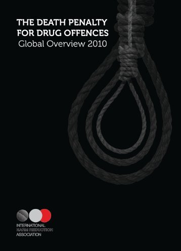 The Death Penalty for Drug Offences: Global Overview 2010