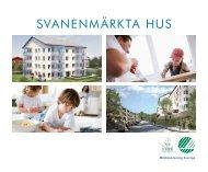 Läs mer om Svanenmärkta hus i vår broschyr