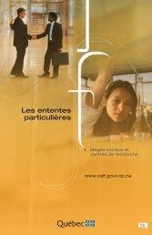 Les ententes particulières - Office québécois de la langue française