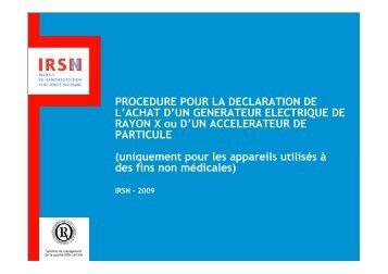 PROCEDURE POUR LA DECLARATION DE L'ACHAT D'UN ... - IRSN